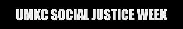 UMKC Social Justice Week.png