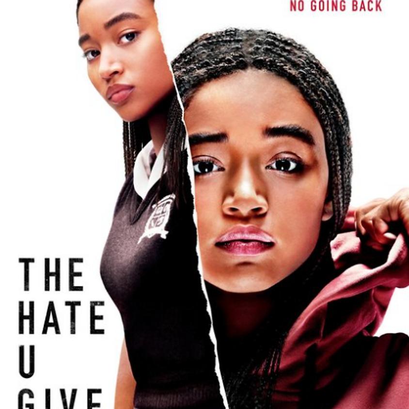 The Hate U Give (PG-13) 5:00 PM