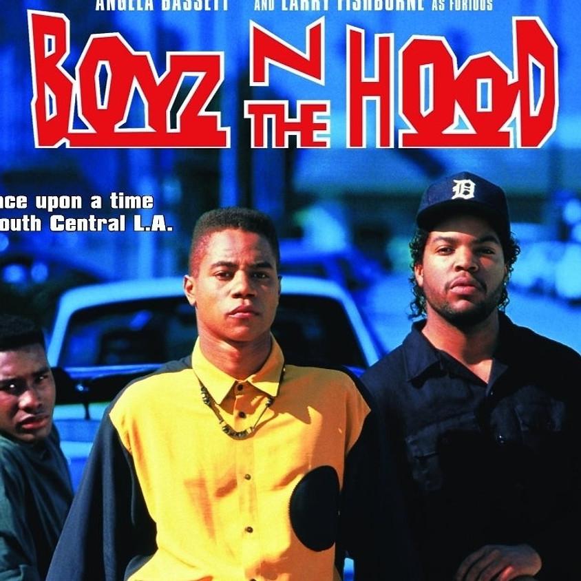 Boyz n the Hood @ 9:30PM (R)