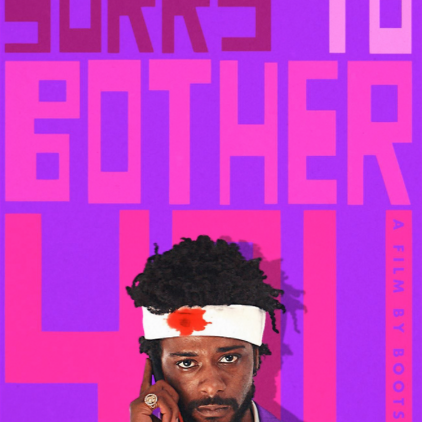 Sorry To Bother You (R) 8:00 PM