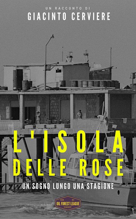 Giacinto Cerviere | L'Isola delle Rose