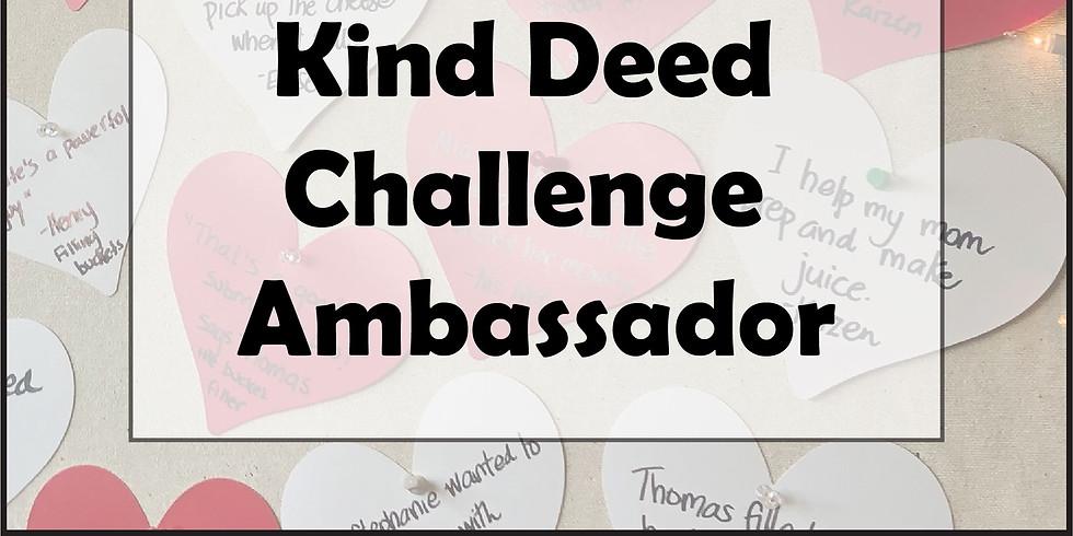 Kind Deed Challenge Ambassador