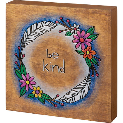 Block Sign - Be Kind