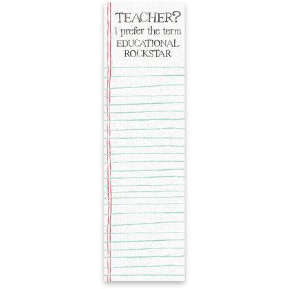 Magnetic Notepad - Teacher? I Prefer Educational Rockstar