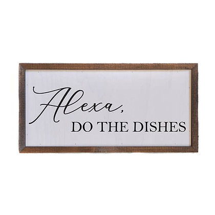 Wall Art - Alexa Do the Dishes 12x6