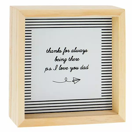 Pine Wood Box Sign - PS I Love You Dad