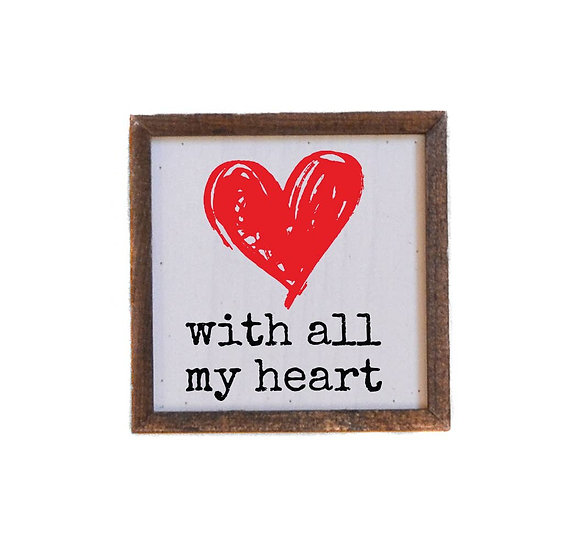 Wall Art -With All My Heart 6x6
