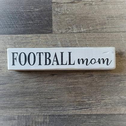 Shelf Sitter - Football Mom 12x2.5