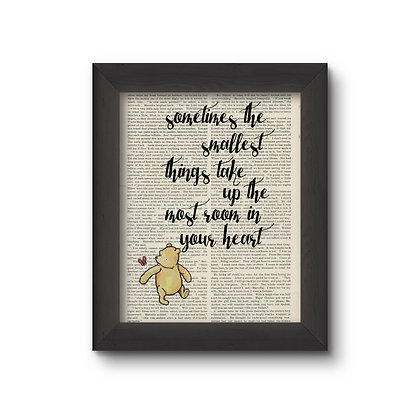 Sometimes The Smallest Things - Winnie The Pooh  5X7