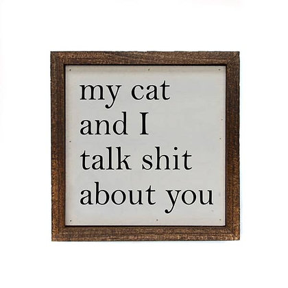 6x6 Wall Art My Cat And I Talk About You