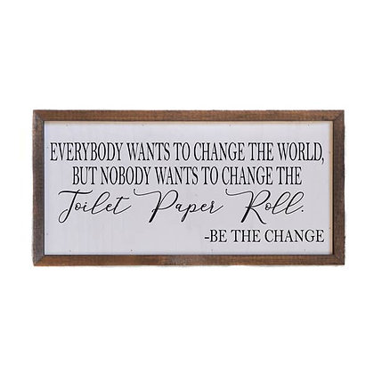 Wall Art - Be The Change 12x6