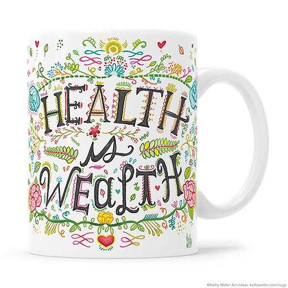 Mug - Health is Wealth