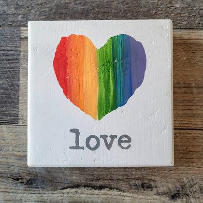 Shelf Sitter - Love Pride Heart 5x5