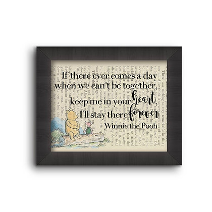 If There Ever Comes A Day - Winnie The Pooh  5X7
