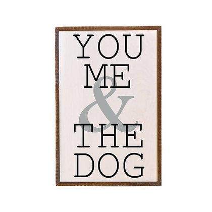 Wall Art - You, Me & The Dog 18x12
