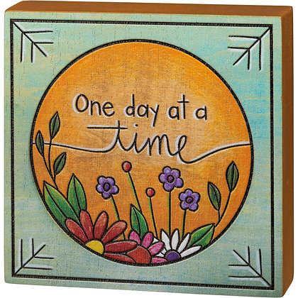Block Sign - One Day At A Time