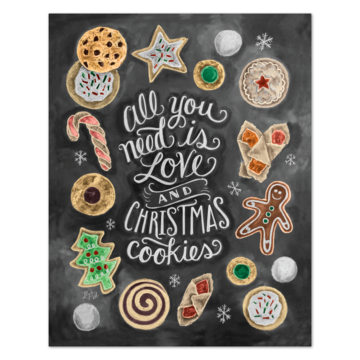 Chalk Art 8x10 All You Need is Love & Christmas Cookies