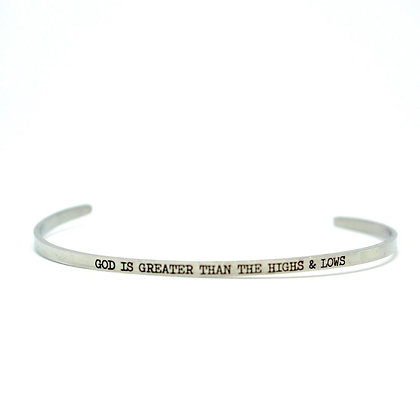 Engraved Cuff - God is Greater than the Highs & Lows