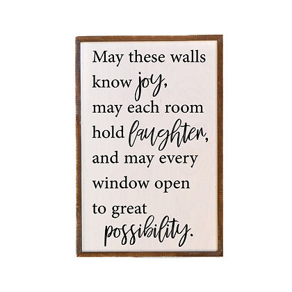Wall Art - May These Walls Know Joy, May Each Room Hold Laughter 12x18