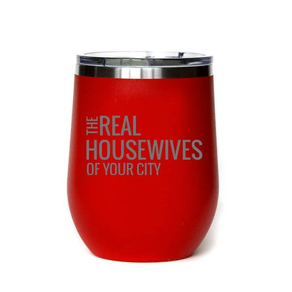 Real Housewives Custom Town Tumbler - Made to Order - Minimum Quantity 2