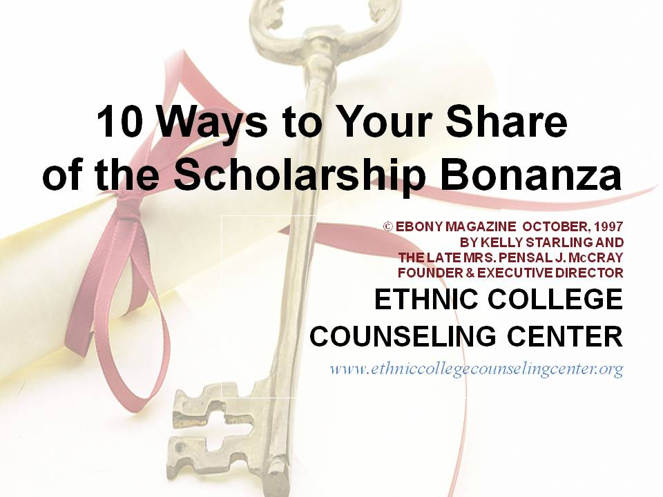 10 WAYS TO THE SCHOLARSHIP BONANZA