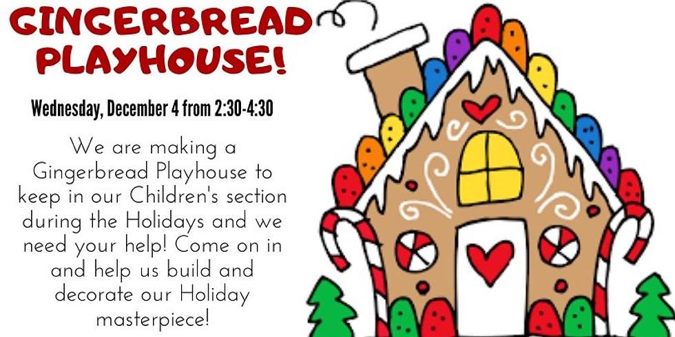 Gingerbread Playhouse!
