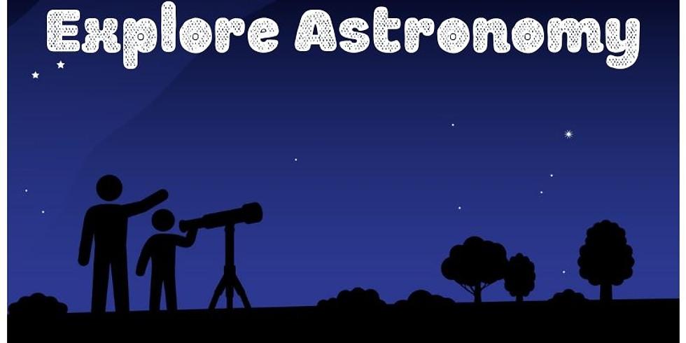 Explore Astronomy with Professor Bill