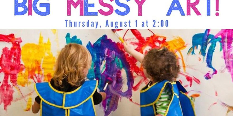 Big Messy Art!