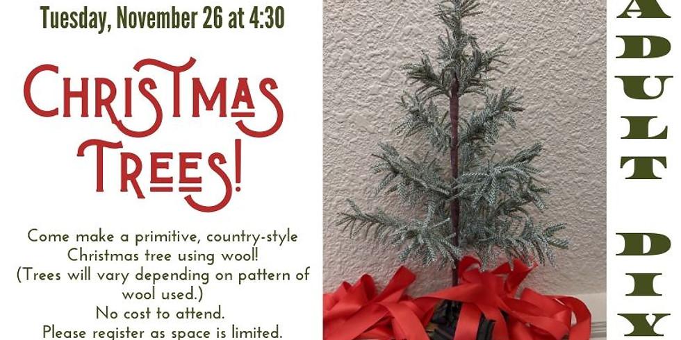 Adult DIY: Christmas Trees!