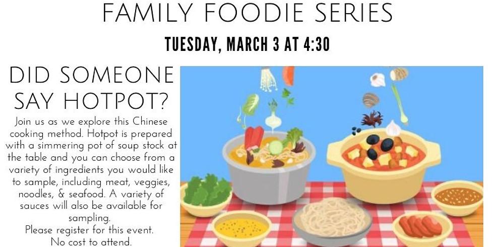 Family Foodie Series