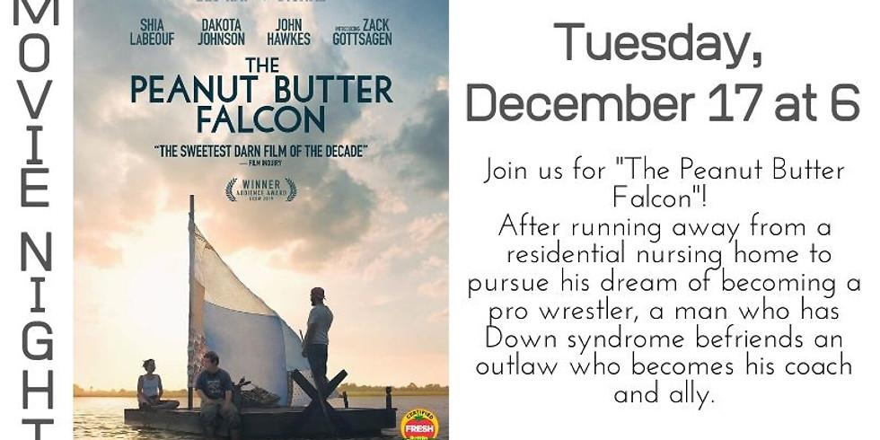 """Movie Night: """"The Peanut Butter Falcon"""""""