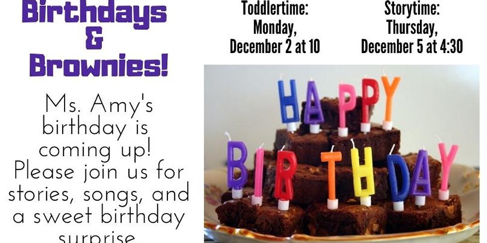 Birthdays & Brownies!