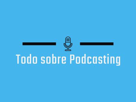 Todo sobre Podcasting - Ep.6 Entrevista a Esteban Cervi
