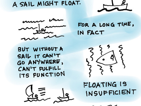 Seth Godin quote: A sailboat without a sail