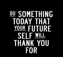Quote - do something today .jpg