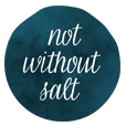 not-without-salt.png