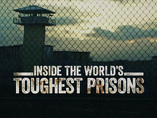 Inside The World's Toughest Prisons S3 - Netflix