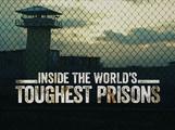 Inside The World's Toughest Prisons S3 - Netflix