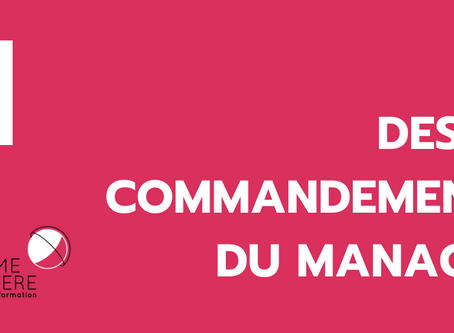 Rendre visible et prévisible mon organisation et mes activités: 1 de 10 commandements du manager.