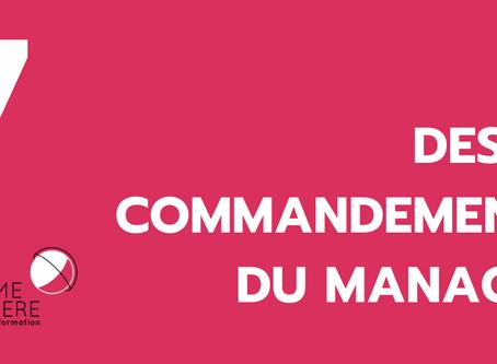 Expliciter régulièrement mes intentions* : la loi de transparence: 7 de 10 commandements du manager.