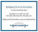 Bridging Fear to Freedom.png