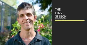 The Fuzz Speech