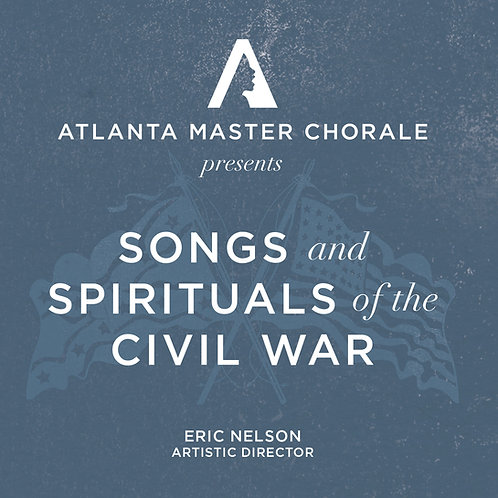 Songs and Spirituals of the Civil War