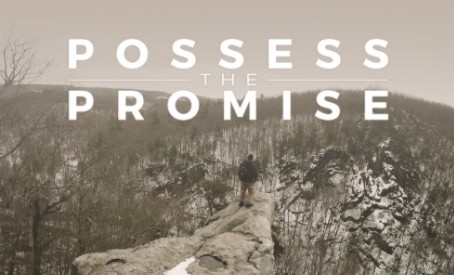 Possessing Your Promise