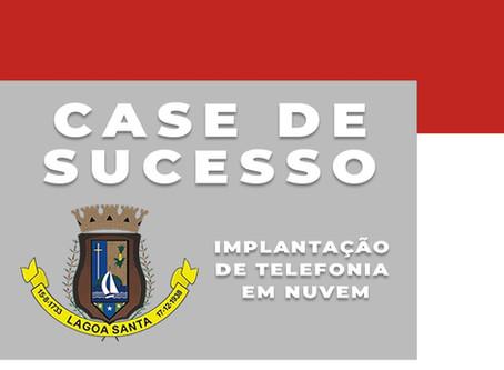 Case de Sucesso: Uso da Telefonia Virtual Livre de Licenças na Prefeitura de Lagoa Santa