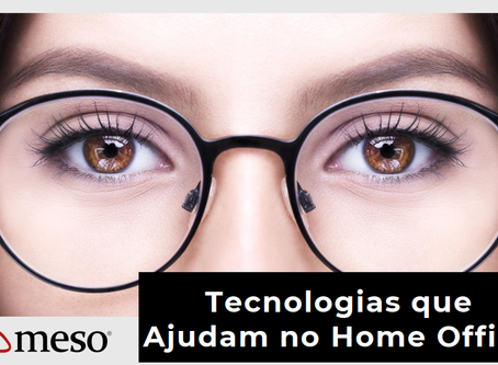 Tecnologias que ajudam no Home Office