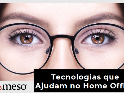 Tecnologias que ajudam no Home Office