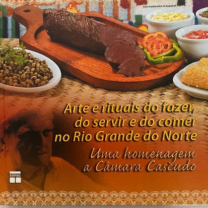 Arte e rituais da comida do Rio Grande do Norte