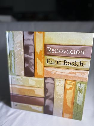 Renovación, Eric Rosich