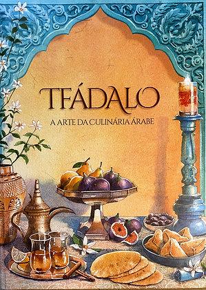 Tfádalo, a arte da culinária árabe